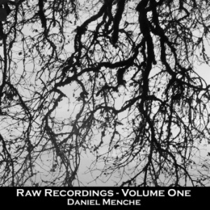 Raw Recording Series (Volume One)