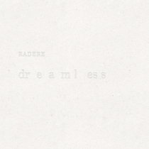 Radere - Dreamless cover