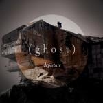 (ghost) departure