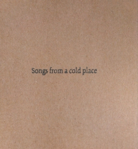 Songs from a cold place.jpg