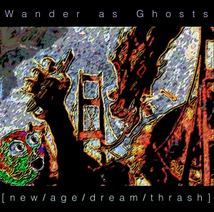 Wander As Ghosts