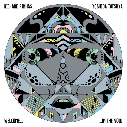Richard Pinhas & Yoshida Tatsuya - Welcome In The Void - R_Pinhas_Y_Tatsuya-WelcomeInTheVoid-cover