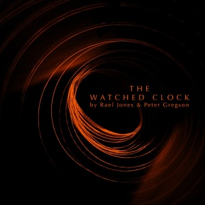 The Watched Clock EP - Artwork