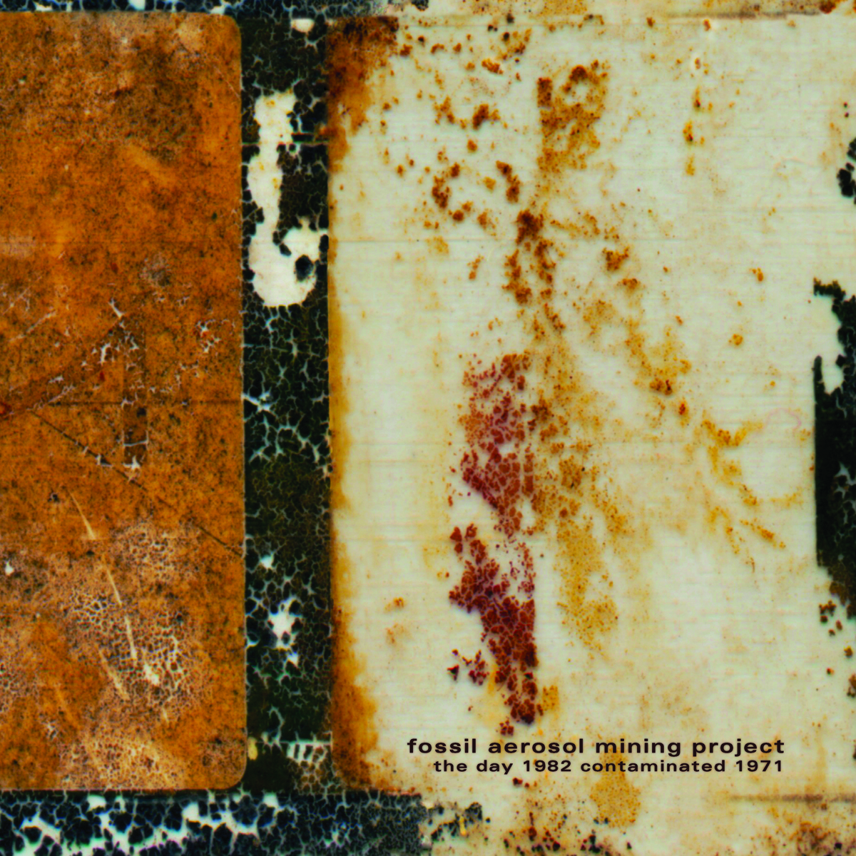 Fossil Aerosol Mining Project ~ The Day 1982 Contaminated1971