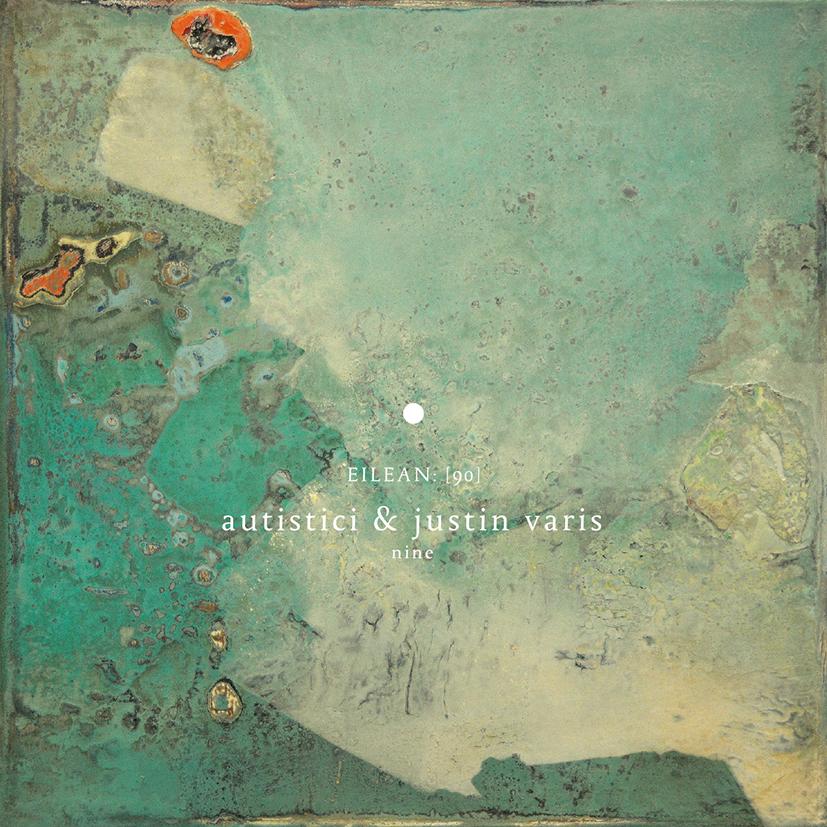 Autistici & Justin Varis ~Nine