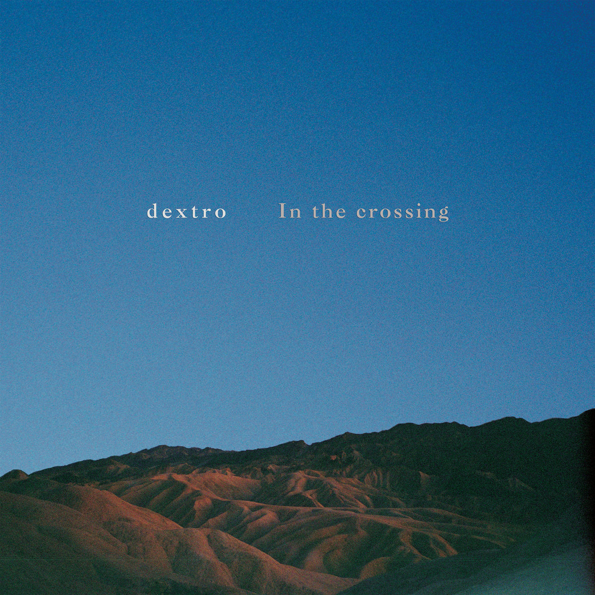 Dextro ~ In thecrossing