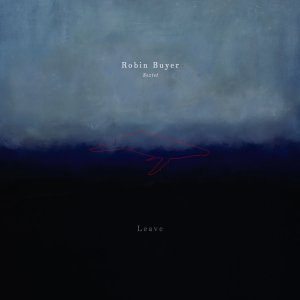 robin_buyer_sextet_leave