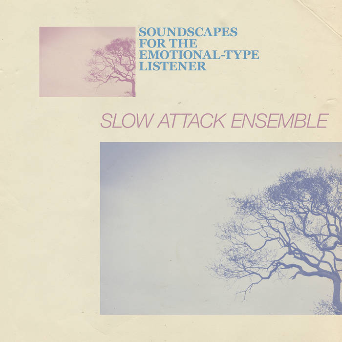 Soundscapes For The Emotional-Type
