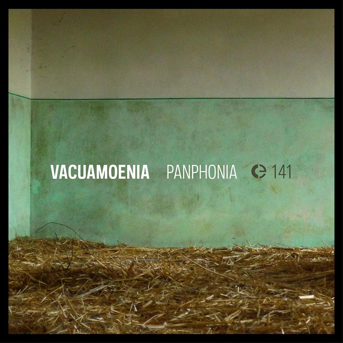 Vacuamoenia ~ Panphonia