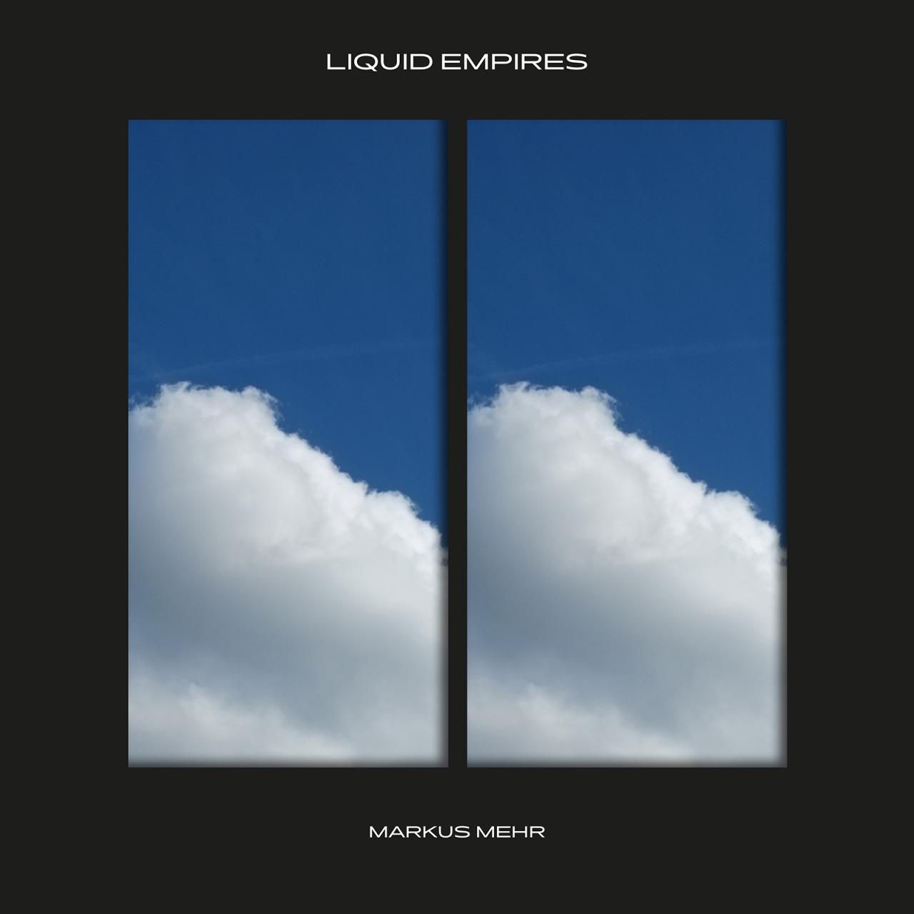 Markus Mehr ~ LiquidEmpires